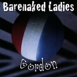 Barenaked Ladies - Gordon
