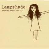 Lampshade - Because Trees Can Fly