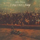 Young, Neil - Time Fades Away/Chrome Dreams
