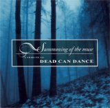 Dead Can Dance - Summoning of the Muse - A Tribute to Dead Can Dance