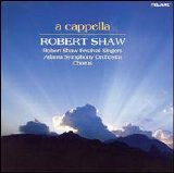 Robert Shaw - A Capella