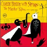 Charlie Parker - With Strings - The Master Takes