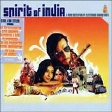 Various artists - Spirit of India - A Pure Selection of Electronic Indian Vibes [CD2]