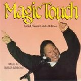 Nusrat Fateh Ali Khan - Magic Touch
