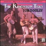 The Kingston Trio - Tom Dooley And Other Folksong Hits