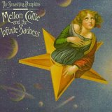 Smashing Pumpkins - Mellon Collie and the Infinite Sadness