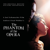 Andrew Lloyd Webber - The Phantom of the Opera (The Original Motion Picture Soundtrack)