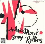 Thelonious Monk - Sonny Rollins - Thelonious Monk with Sonny Rollins