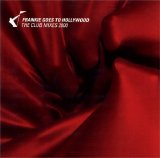 Frankie Goes To Hollywood - The Club Mixes 2000
