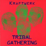 Kraftwerk - Tribal Gathering (5-24-1997)