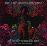 Jimi Hendrix - Are You Experienced And More
