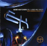 Gert Emmens & Ruud Heij - Blind Watchers Of A Vanishing Night
