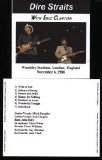 Dire Straits - Live with Eric Clapton at Wembley (bootleg, 6.11.1988)