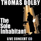 Thomas Dolby - The Sole Inhabitant  Live Concert