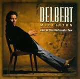 Delbert McClinton - One Of The Fortunate Few
