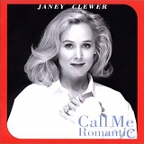 Janey Clewer - Call Me Romantic