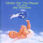 Jay Graydon - Airplay For The Planet. The Album