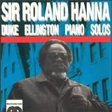Sir Roland Hanna - Duke Ellington Piano Solos