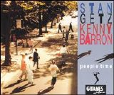 Stan Getz - Kenny Barron - People Time