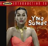 Yma Sumac - Queen of Exotica