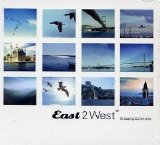 Various artists - East 2 West - Crossing Continents