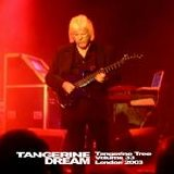 Tangerine Dream - Tangerine Tree - Volume 33 - London 2003
