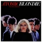Blondie - Atomic & Atomix - The Very Best Of Blondie