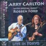 Larry Carlton with special guest Robben Ford - Live In Tokyo