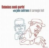 Thelonious Monk Quartet with John Coltrane - At Carnegie Hall