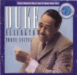 Duke Ellington Orchestra - Duke Ellington - Three Suites