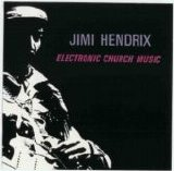 The Jimi Hendrix Experience - Electric Church Music