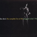 Miles Davis - The Complete Live At Plugged Nickel 1965