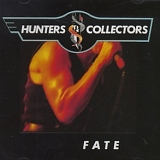 Hunters & Collectors - Fate