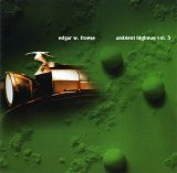 Edgar W. Froese - Ambient Highway Volume 3