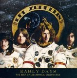 Led Zeppelin - Early Days (The Best Of Led Zeppelin Vol. 1)