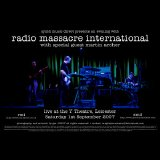Radio Massacre International - Y Theatre 01-Sep-07
