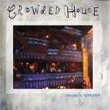 Crowded House - Chicago, IL 8/18/2007