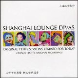 Various artists - Shanghai Lounge Divas