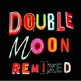 Various artists - Doublemoon Remixed