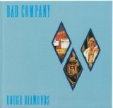 Bad Company - Rough Diamonds