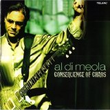 Al Di Meola - Consequence of Chaos