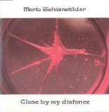 Mario Schonwalder - Close By My Distance