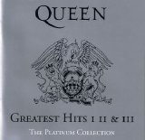 Queen - Greatest Hits I II and III - The Platinum Collection