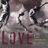 Spyro Gyra - Love and other obsessions