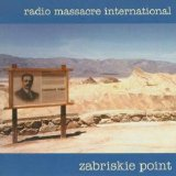 Radio Massacre International - Zabriskie Point