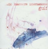 Radio Massacre International - Gulf