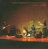 Radio Massacre International - E-Live 2003