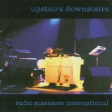Radio Massacre International - Upstairs Downstairs