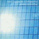 Radio Massacre International - Greenhousing