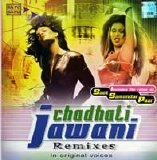 Various artists - Chadhati Jawani Remixes